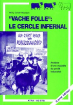 Vache Folle : le cercle infernal
